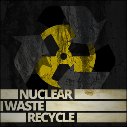 Nuclear Waste Recycle
